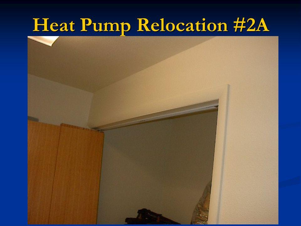 Heat Pump Relocation #2A