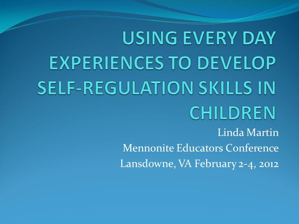 Linda Martin Mennonite Educators Conference Lansdowne, VA February 2-4, 2012