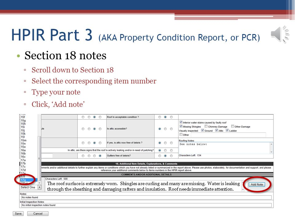 HPIR Part 3 (AKA Property Condition Report, or PCR) Section 18 notes ▫Scroll down to Section 18 ▫Select the corresponding item number ▫Type your note