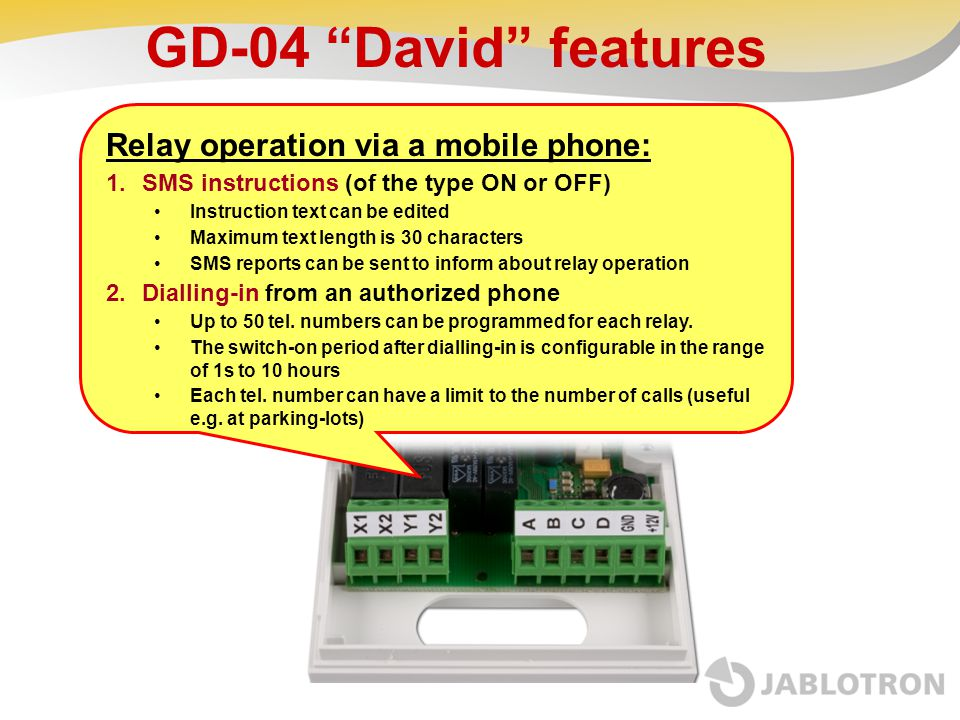 """GD-04 """"David"""" features Relay operation via a mobile phone: 1.SMS instructions (of the type ON or OFF) Instruction text can be edited Maximum text leng"""