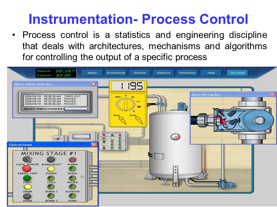 Instrumentation- Process Control Process control is a statistics and engineering discipline that deals with architectures, mechanisms and algorithms for controlling the output of a specific process