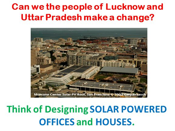 Can we the people of Lucknow and Uttar Pradesh make a change.