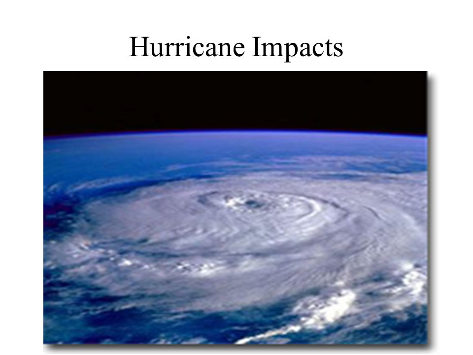 Hurricane Wind Hazards Hurricane winds can easily destroy poorly constructed buildings and mobile homes.