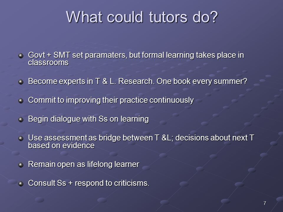7 What could tutors do.