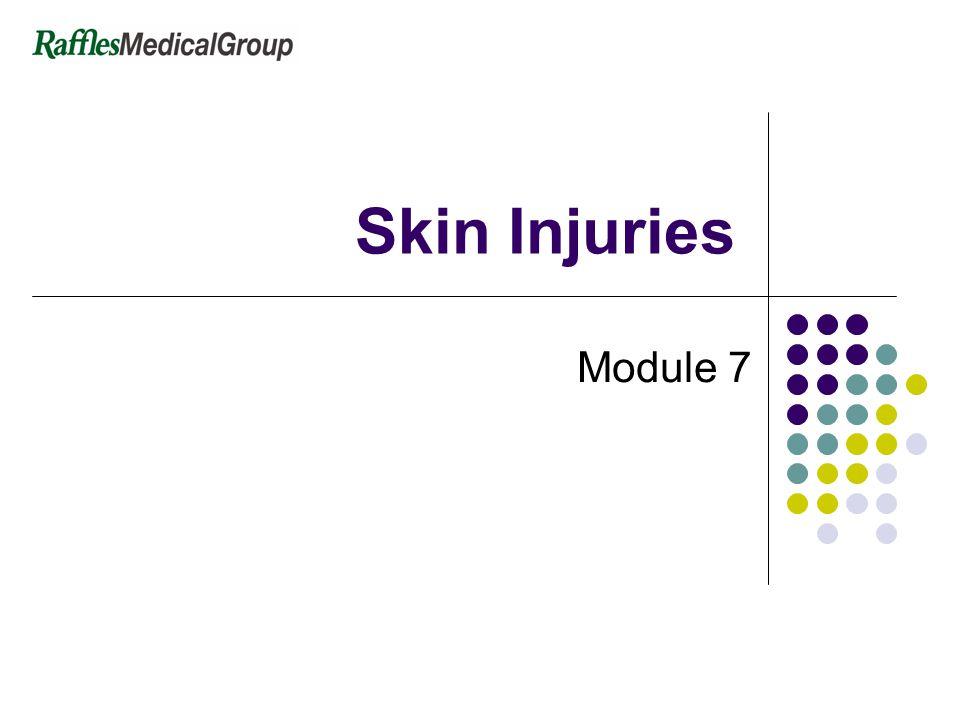 Skin Injuries Module 7