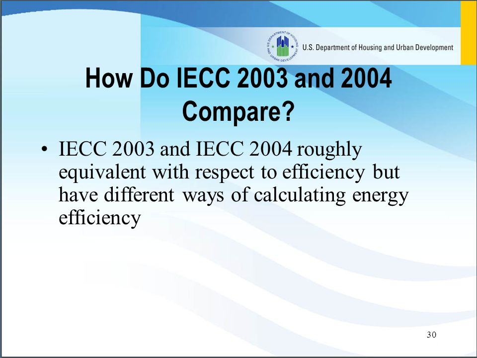 30 How Do IECC 2003 and 2004 Compare.