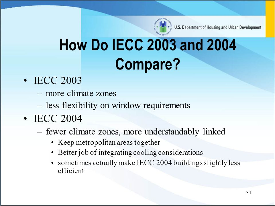 31 How Do IECC 2003 and 2004 Compare.