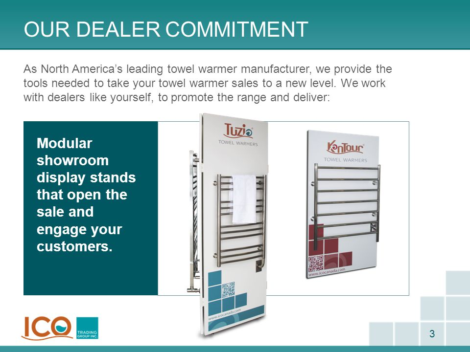PRODUCT TRAINING - TUZIO 24 Power Consumption All Tuzio towel warmers are 110V and will either be 150W, 300W or 450W depending on the size of the towel warmer – this can be found in the brochure.