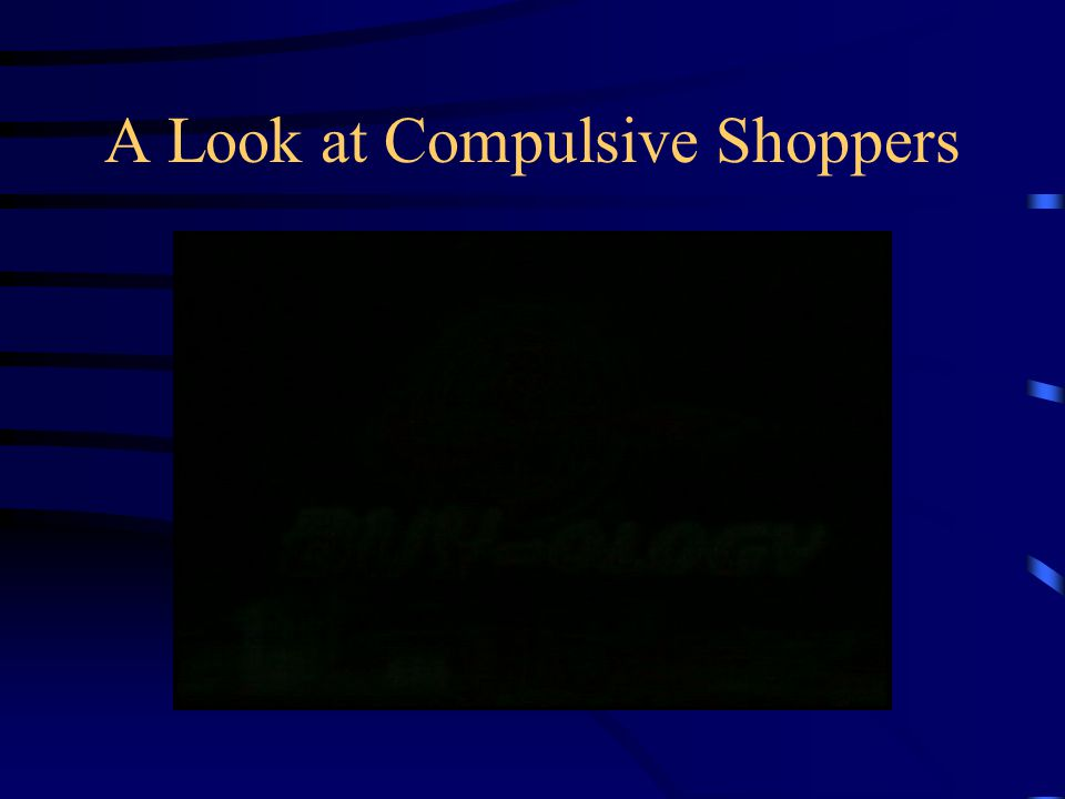 A Look at Compulsive Shoppers