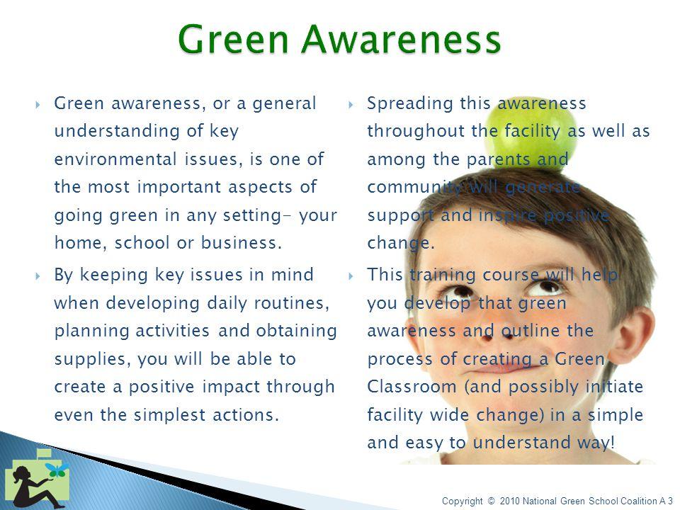 Copyright © 2010 National Green School Coalition A 2