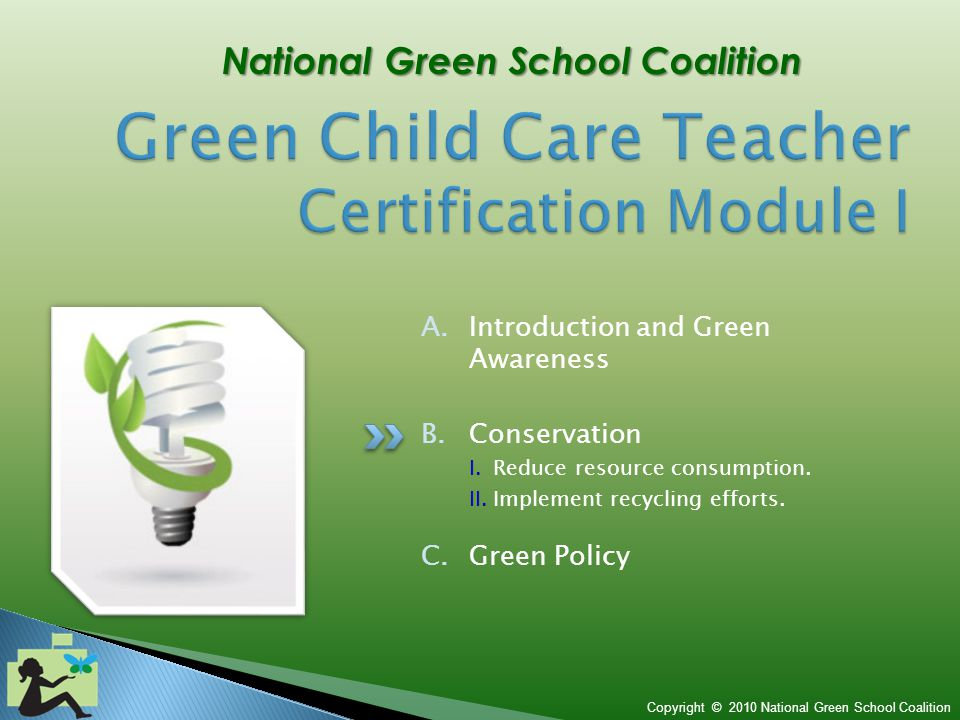 Copyright © 2010 National Green School Coalition C 3