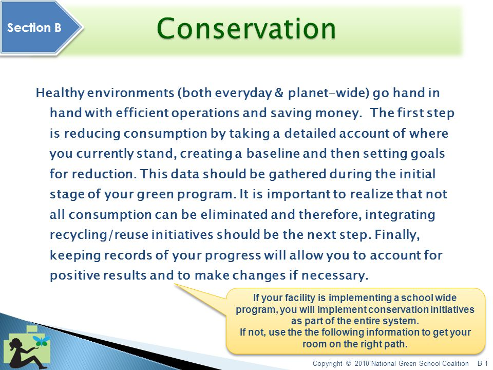 A. Introduction and Green Awareness B. Conservation I.Reduce resource consumption.