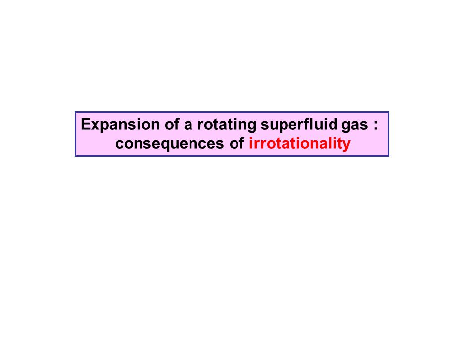 Expansion of a rotating superfluid gas : consequences of irrotationality