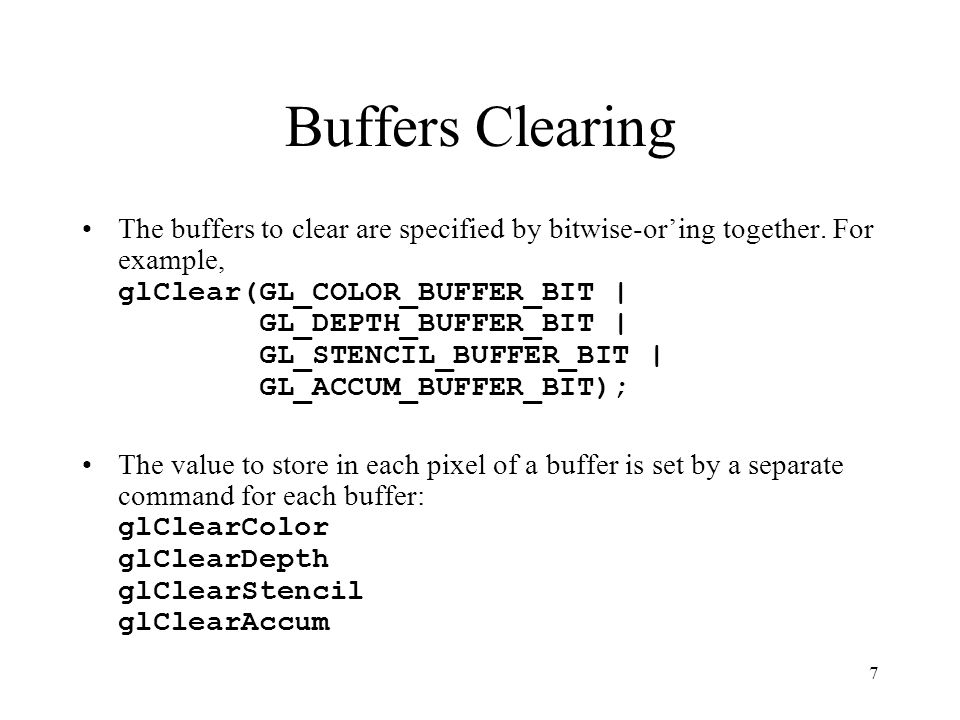 Masking Buffers Most buffers have masks associated with them.