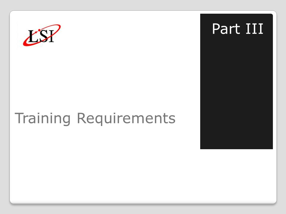 Training Requirements Part III