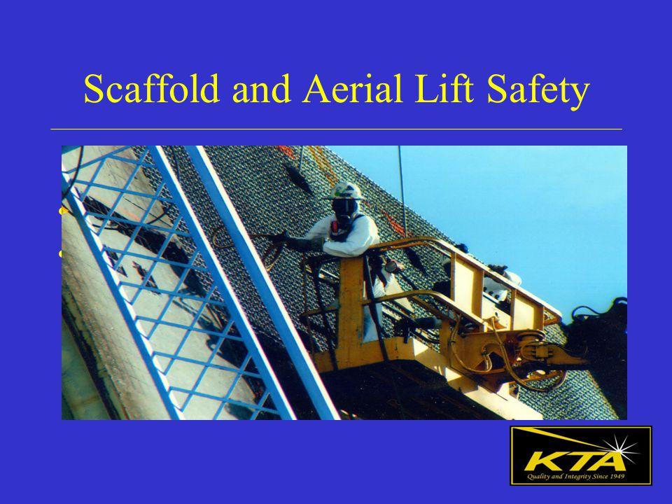 Scaffold and Aerial Lift Safety Stan Liang, CIH, CSP, CET KTA-Tator, Inc.