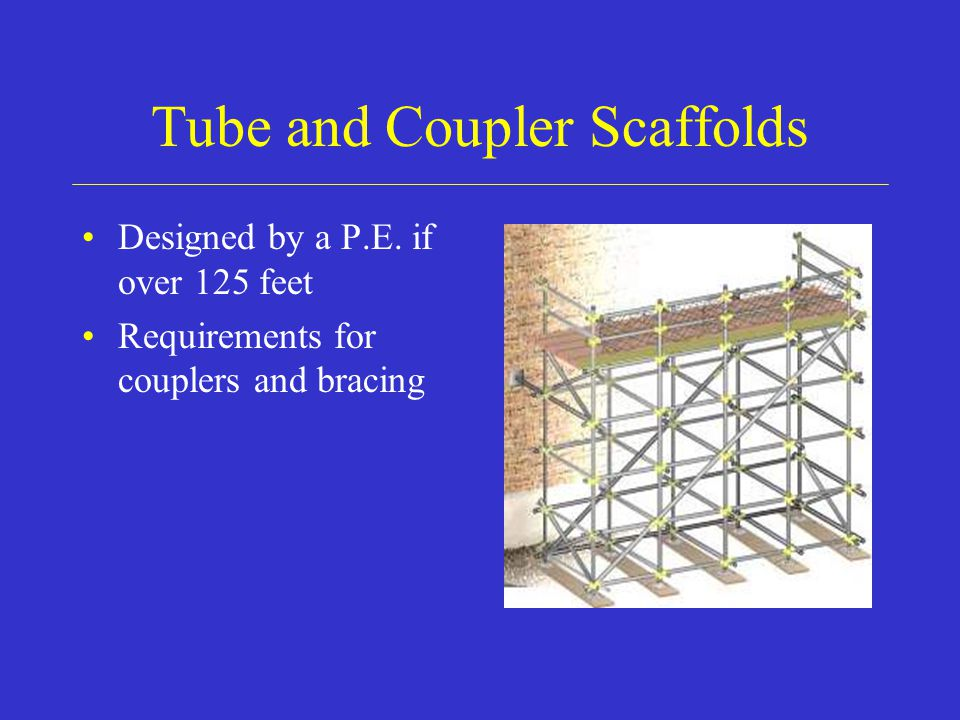 Tube and Coupler Scaffolds Designed by a P.E.