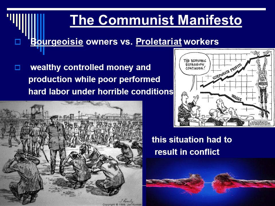 The Communist Manifesto  Bourgeoisie owners vs.