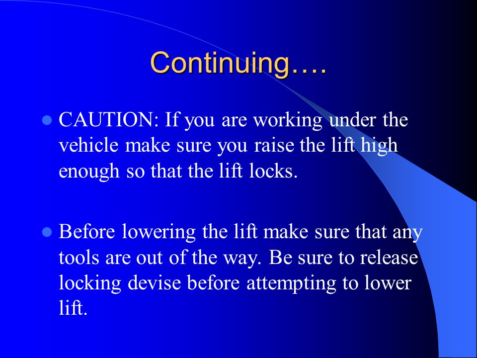 Four post lift This lift is the primary lift of many muffler, oil change, and transmission shops and those shops that perform wheel alignment.