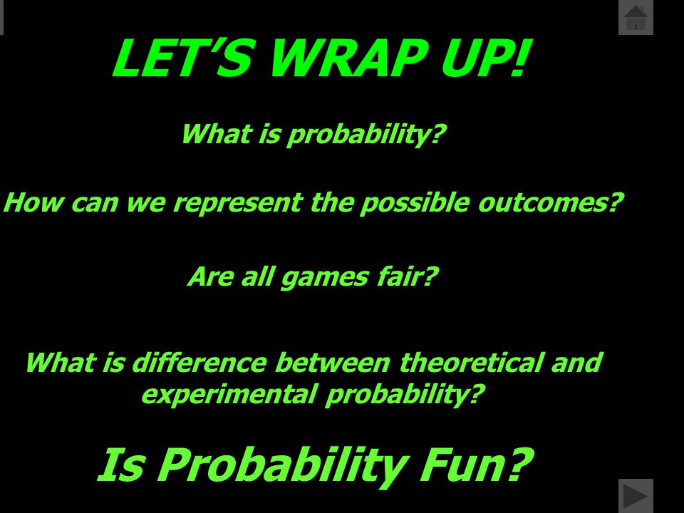 Let's Think What things might influence our experimental probability