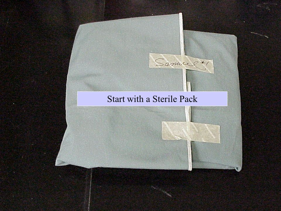 Start with a Sterile Pack