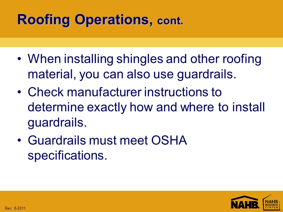 Rev: Roofing Operations, cont.