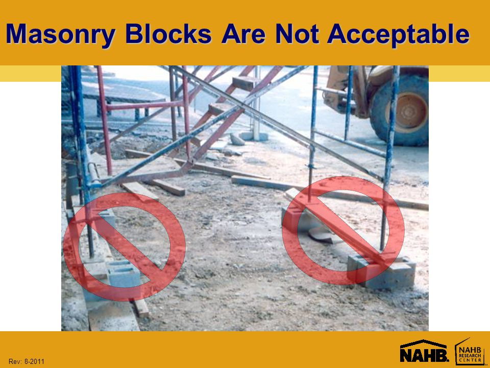 Rev: 8-2011 Masonry Blocks Are Not Acceptable