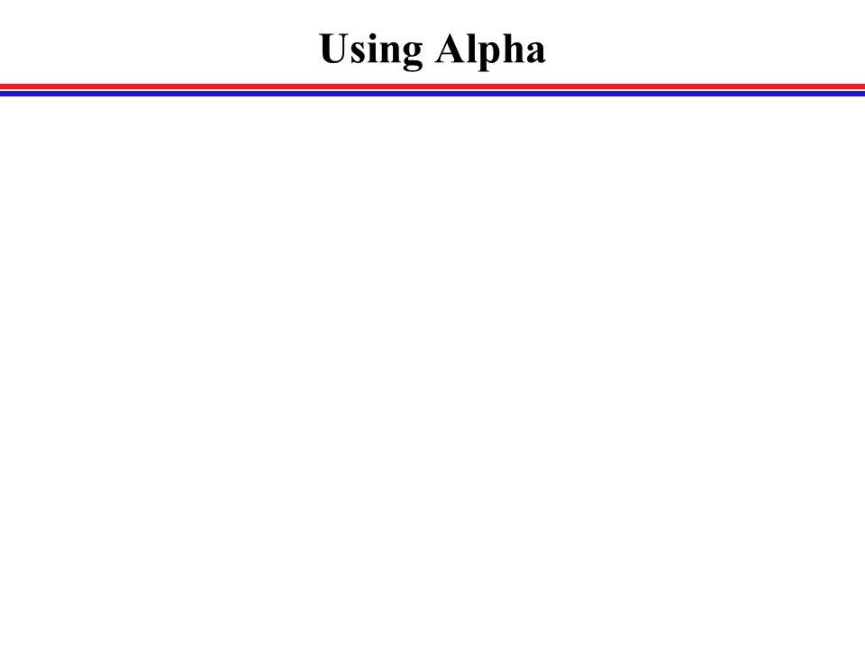 Using Alpha