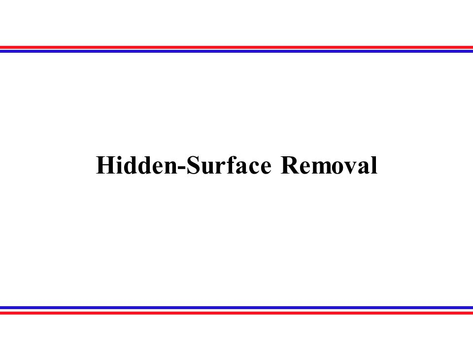 Hidden-Surface Removal