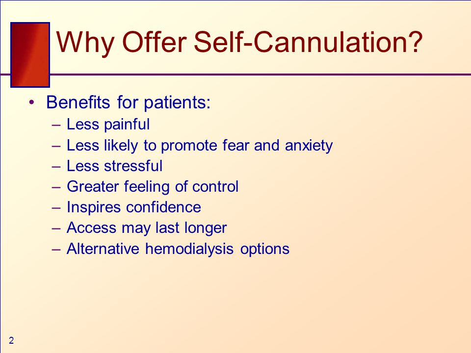 2 Why Offer Self-Cannulation.