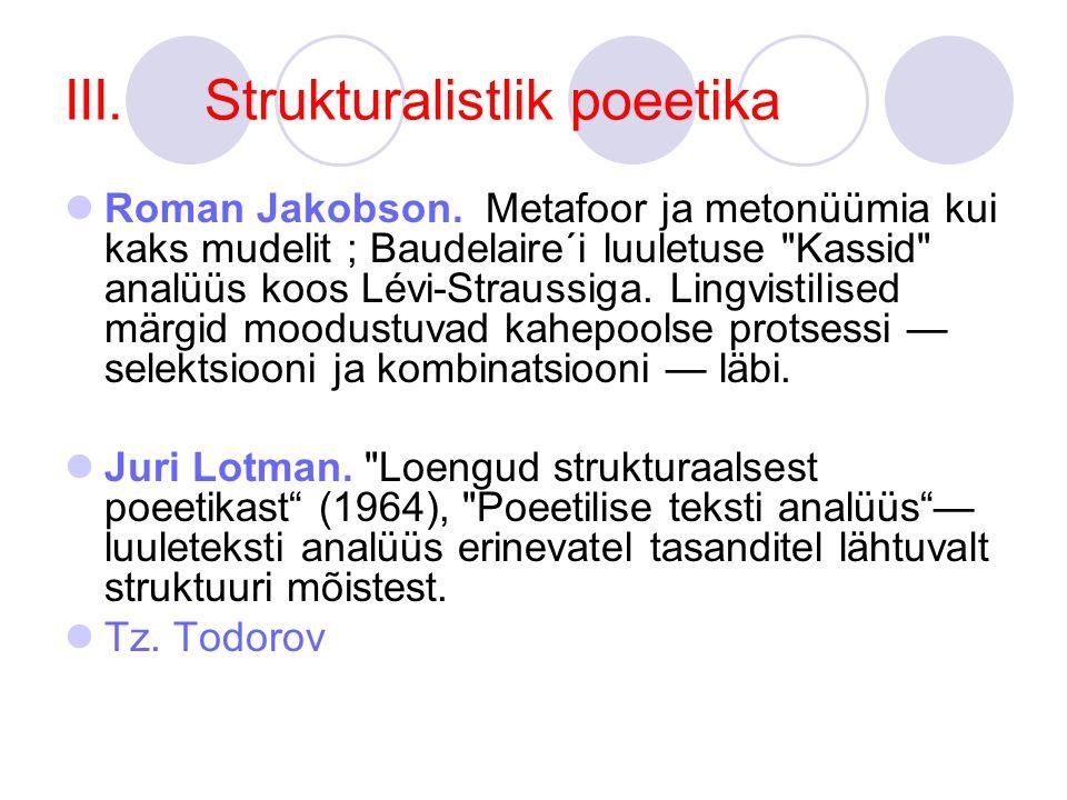 III.Strukturalistlik poeetika Roman Jakobson.