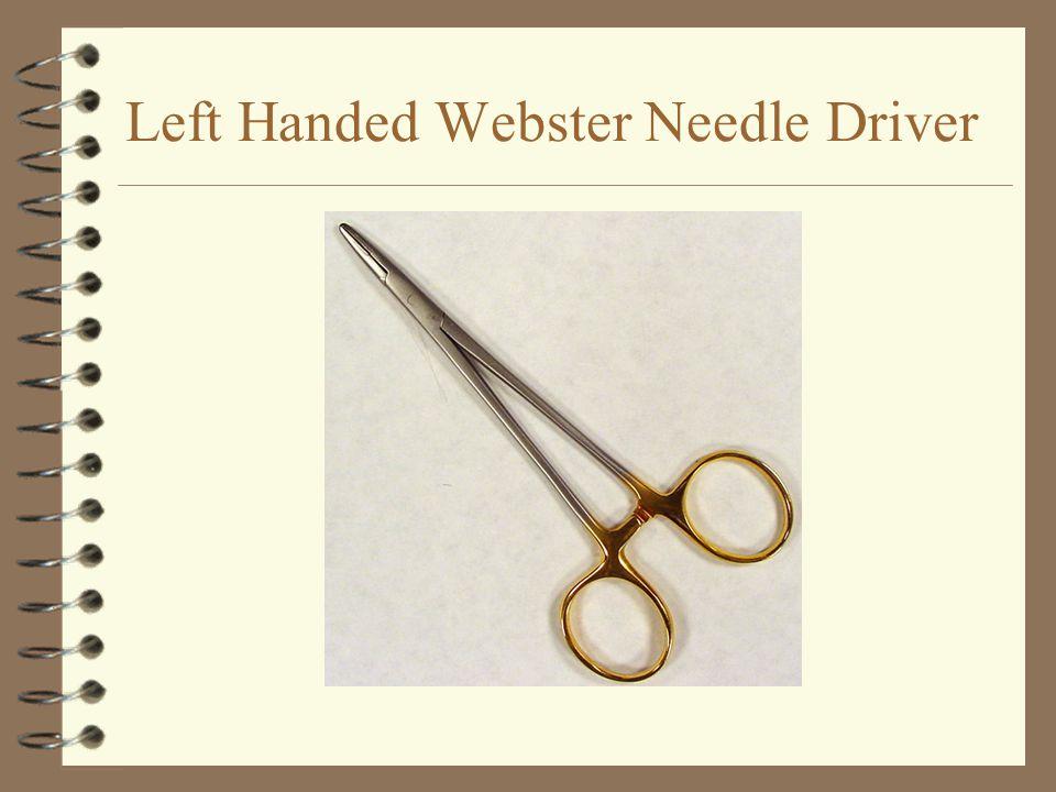 Left Handed Webster Needle Driver