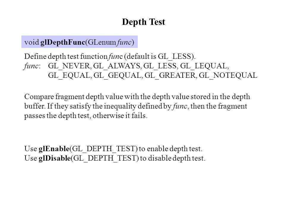 OpenGL Fog Effect void glFog{if}(GLenum pname, TYPE param) void glFog{if}v(GLenum pname, TYPE *param) Set fog mode and parameters.