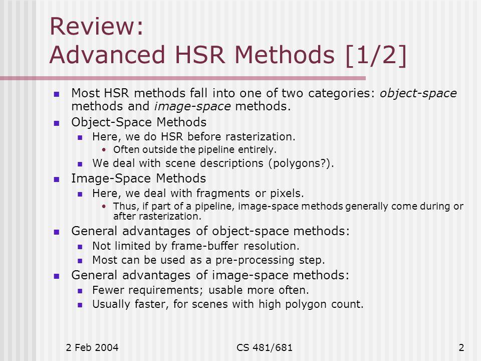2 Feb 2004CS 481/68113 More HSR: 9.