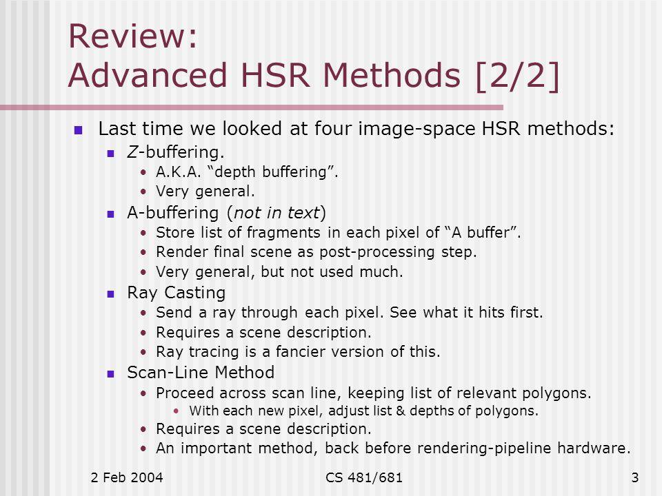 2 Feb 2004CS 481/6814 More HSR: Intro.