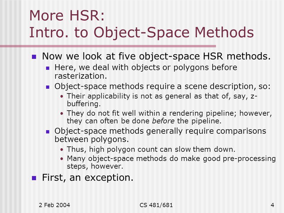2 Feb 2004CS 481/6815 More HSR: 5.