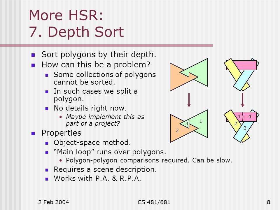 2 Feb 2004CS 481/6819 More HSR: 8.