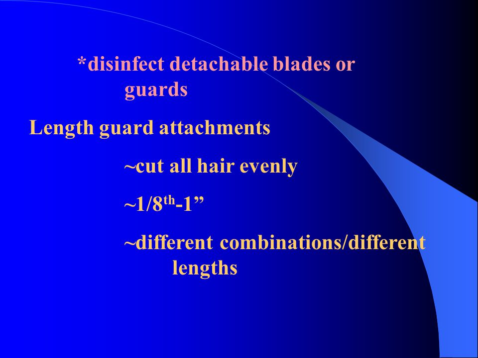 """*disinfect detachable blades or guards Length guard attachments ~cut all hair evenly ~1/8 th -1"""" ~different combinations/different lengths"""