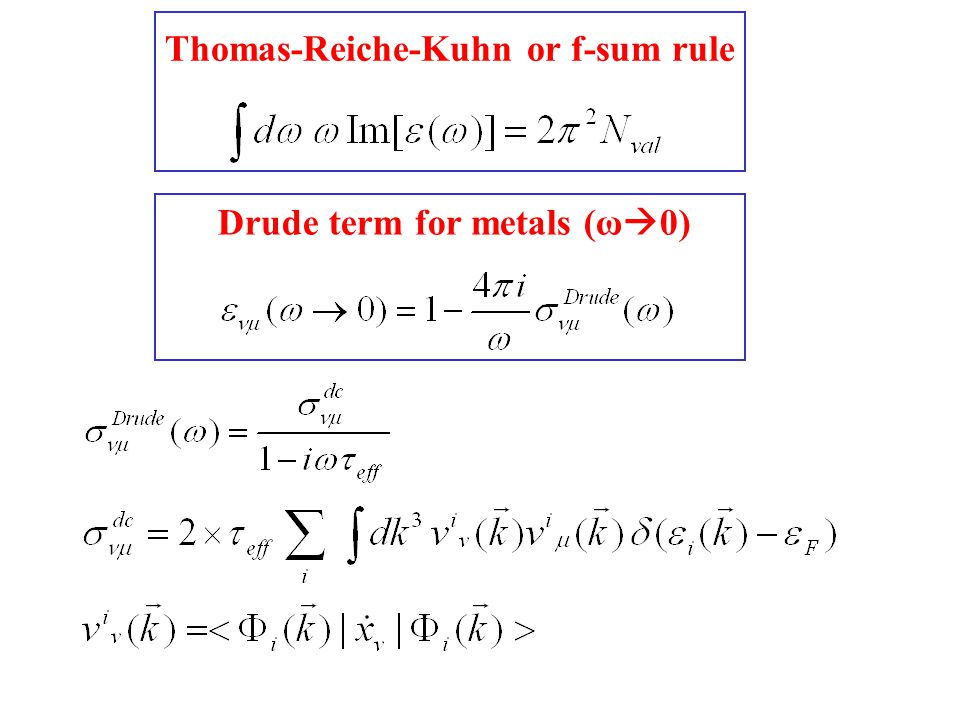 Thomas-Reiche-Kuhn or f-sum rule Drude term for metals (ω  0)
