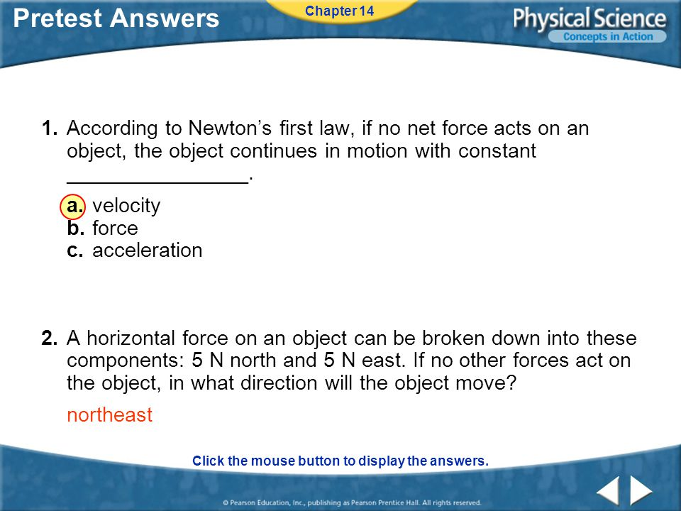 Pretest Answers Chapter 14 Click the mouse button to display the answers.