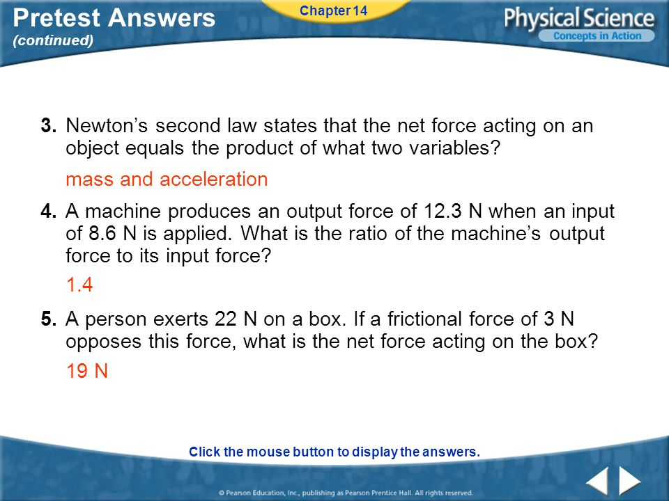 Chapter 14 Pretest Answers (continued) Click the mouse button to display the answers.