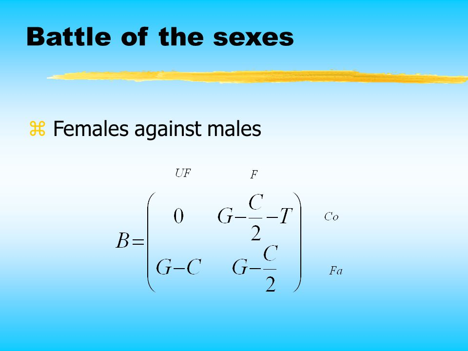 Battle of the sexes z Females against males