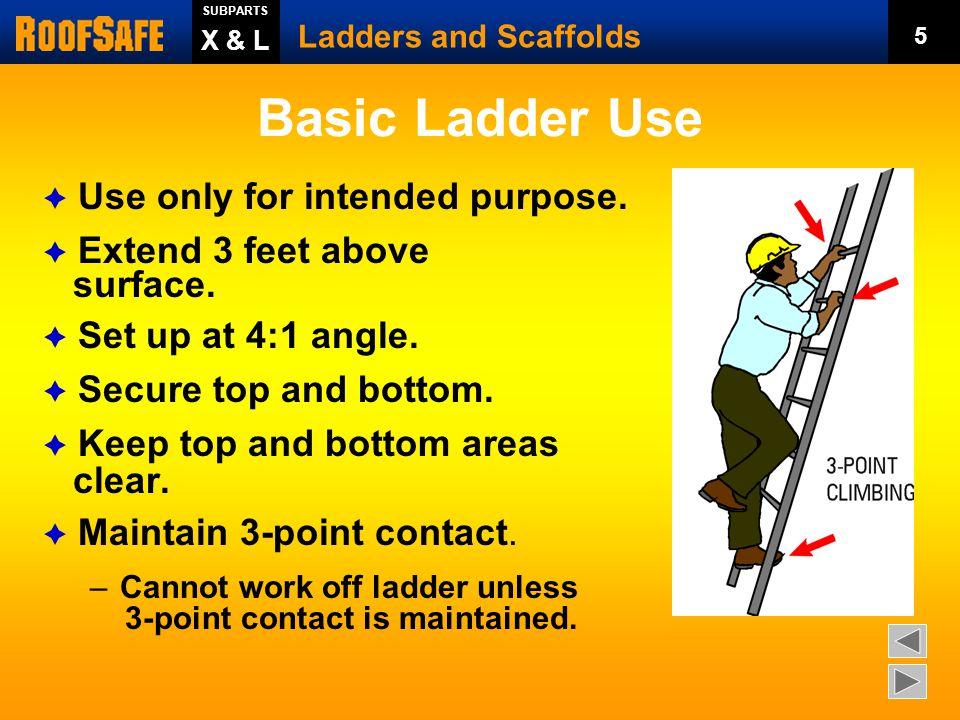Access to the Work Level  If elevation change is 19 inches or more and there is no ramp, runway, slope or hoist: – Employer must provide stairway & ladders prior to work at elevated areas.