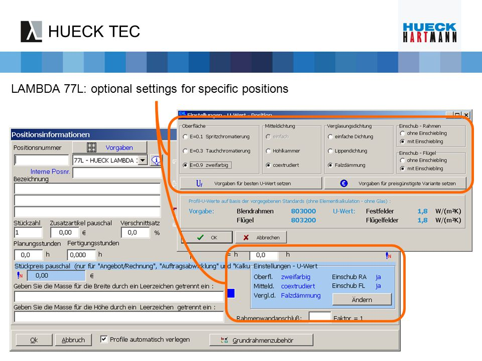HUECK TEC LAMBDA 77L: optional settings for specific positions