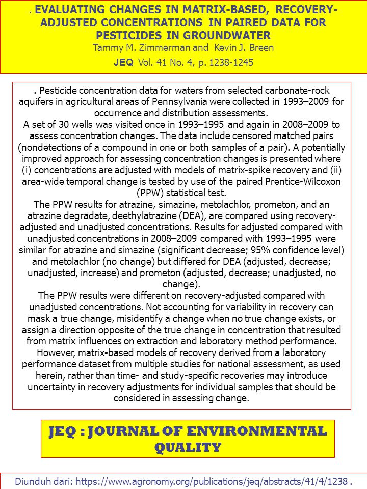 . EVALUATING CHANGES IN MATRIX-BASED, RECOVERY- ADJUSTED CONCENTRATIONS IN PAIRED DATA FOR PESTICIDES IN GROUNDWATER Tammy M. Zimmerman and Kevin J. B