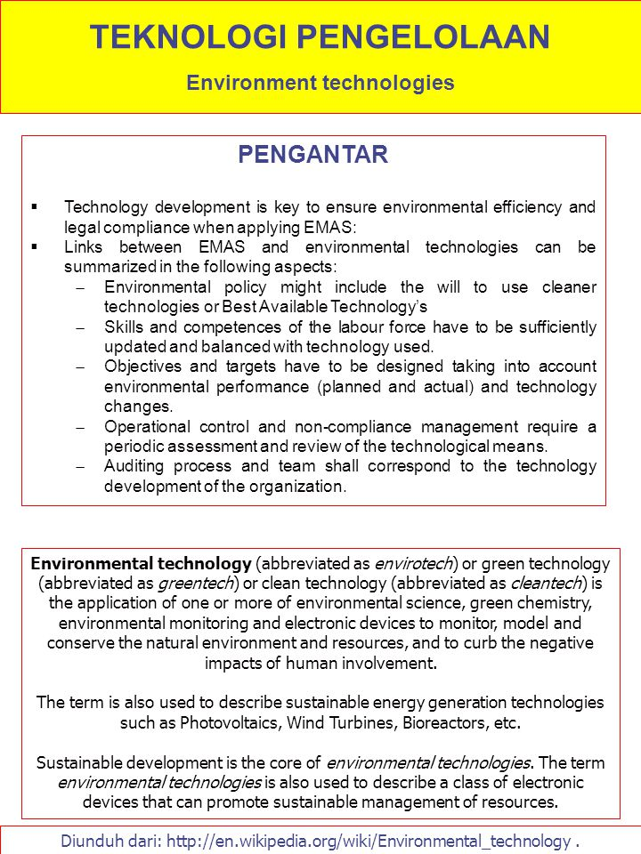 PENGANTAR  Technology development is key to ensure environmental efficiency and legal compliance when applying EMAS:  Links between EMAS and environ