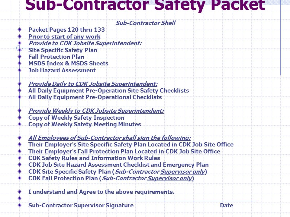 Sub-Contractor Safety Packet Sub­-Contractor Shell Packet Pages 120 thru 133 Prior to start of any work Provide to CDK Jobsite Superintendent: Site Sp