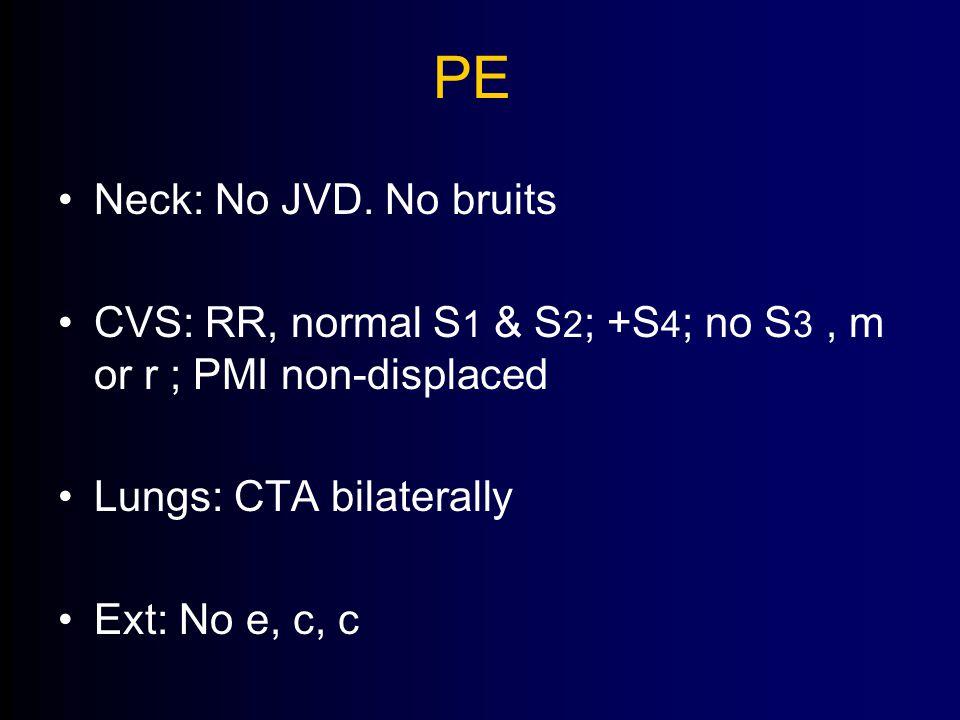 PE Neck: No JVD.