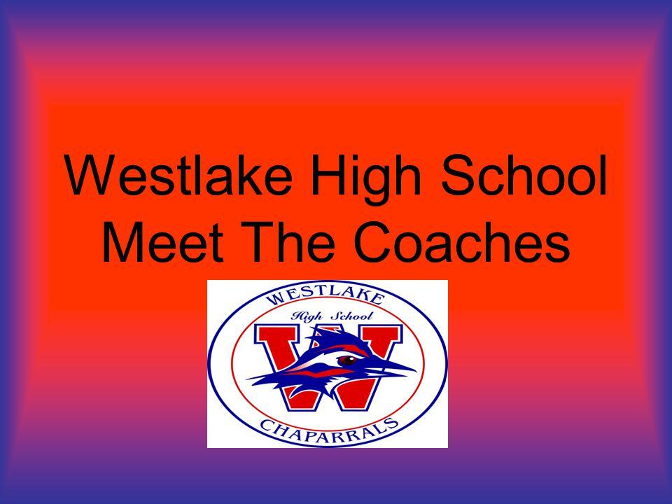 Westlake High School Meet The Coaches
