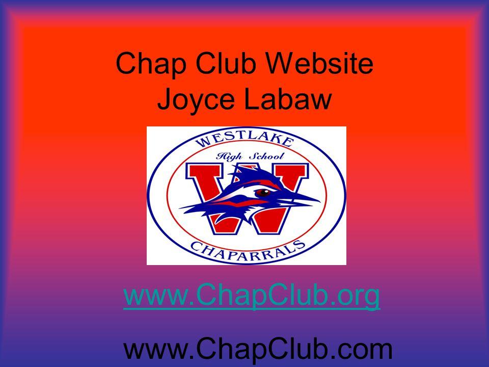 Chap Club Website Joyce Labaw www.ChapClub.org www.ChapClub.com